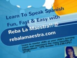 Reba La Maéstra~Reba The Teacher~The Virtual Mobile SPANISH Boost Camp Coach